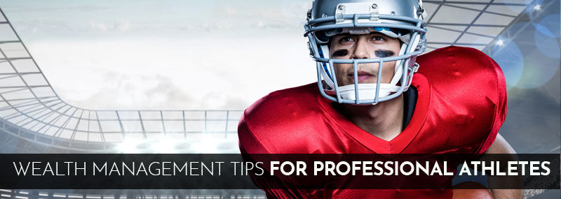 Wealth Management Tips for Professional Athletes