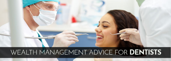 Wealth Management Tips for Dentists