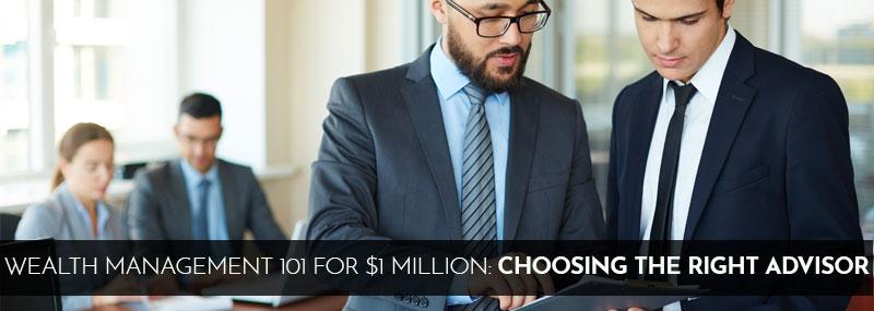 Wealth Management 101 for $1 Million