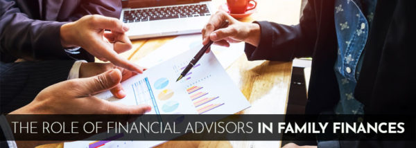 Role of Financial Advisors in Family Finances